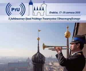X Jubileuszowy Zjazd Polskiego Towarzystwa Ultrasonograficznego